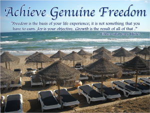 Achieve Genuine Freedom